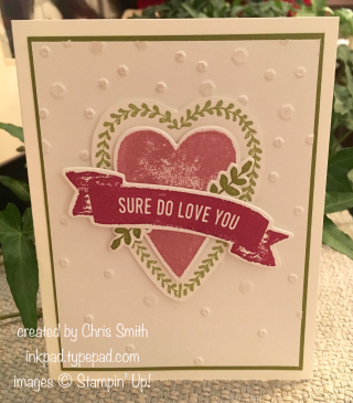 Stampin' Up! Sure Do Love You card by Chris Smith at inkpad.typepad.com