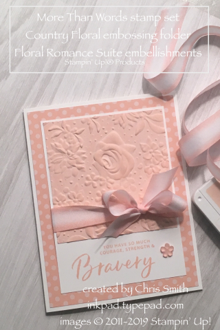 Stampin Up More Than Words with Country Floral Embossing folder bby Chris Smith