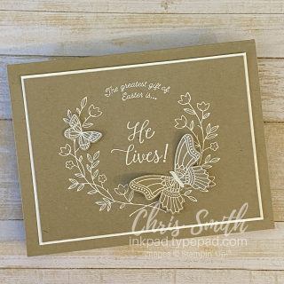Gift of Hope  Butterfly Gala Stampin Up card by Chris Smith  Easter